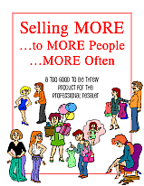 Selling MORE to MORE People MORE Often