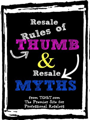 Resale Rules of Thumb & Resale Myths