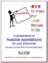 499 Names for your Resale Shop from TGtbT.com