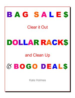 Bag Sales, Dollar Racks & BOGO Deals: Clear It Out & Clean Up!